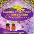 An Easy Guide to Aromatherapy