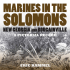 Marines In the Solomons - Pacifica Military History