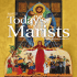 Today`s Marists Spring 2016 Edition - Society of Mary, Marists in the