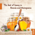 The best of honey in Bosnia and Herzegovina